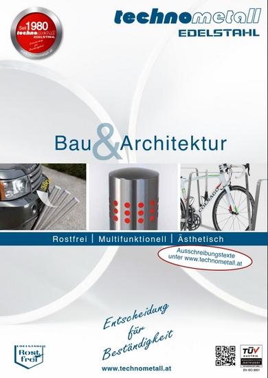 Technometall EDELSTAHL (NIRO) für Bau und Architektur